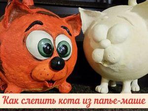 Видео мастер-класс: лепим кота из массы папье-маше. Ярмарка Мастеров - ручная работа, handmade.