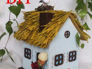 Мастерим домик-миниатюру. Ярмарка Мастеров - ручная работа, handmade.