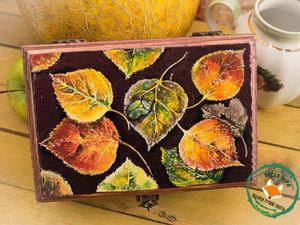 Браширование и роспись чайной шкатулки из натурального дерева «Осенний ковер». Ярмарка Мастеров - ручная работа, handmade.