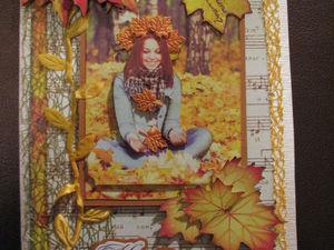 Открытка «Красавица Осень»: мастер-класс. Ярмарка Мастеров - ручная работа, handmade.