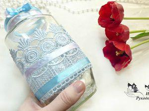 Как сделать вазу из банки | Ярмарка Мастеров - ручная работа, handmade