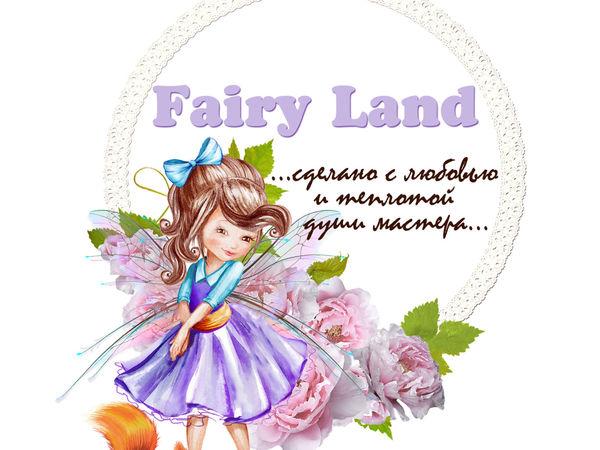 Открытие Мастерской Fairy Land   Ярмарка Мастеров - ручная работа, handmade