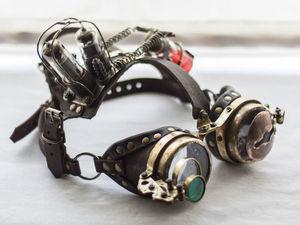 На глазок: стимпанк-гогглы, сделанные мной за разные годы. Часть первая. Ярмарка Мастеров - ручная работа, handmade.