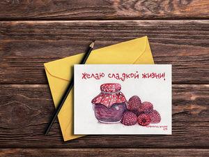 """Вышла новая открытка """"Желаю сладкой жизни!"""". Ярмарка Мастеров - ручная работа, handmade."""