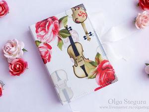 «Melody of spring»: создаем  блокнот для юной скрипачки. Ярмарка Мастеров - ручная работа, handmade.