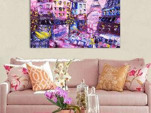 До конца недели любой заказ картины с прекрасной Францией и романтичным Провансом СО СКИДКОЙ 20%. Ярмарка Мастеров - ручная работа, handmade.