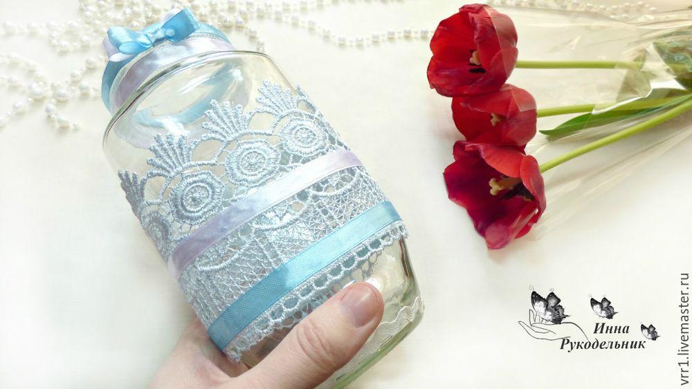 Как сделать вазу из банки - Ярмарка Мастеров - ручная работа, handmade