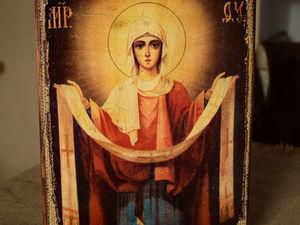 Всех православных с праздником Покров Пресвятой Богородицы. Ярмарка Мастеров - ручная работа, handmade.