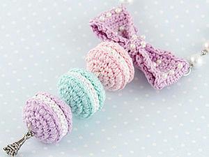 How to Crochet Sweet French Macarons. Livemaster - handmade