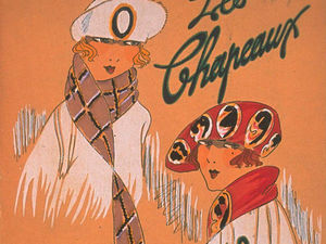 Ах, какие шляпки!  Шляпная мода 1921 года по версии французского журнала «Les chapeaux du Tres parisien». Ярмарка Мастеров - ручная работа, handmade.