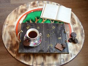 Создаем деревянные поднос «Доброе утро, моя дорогая...». Ярмарка Мастеров - ручная работа, handmade.