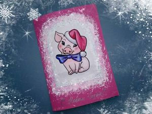 How to Make a New Year Postcard with a Pig. Livemaster - handmade