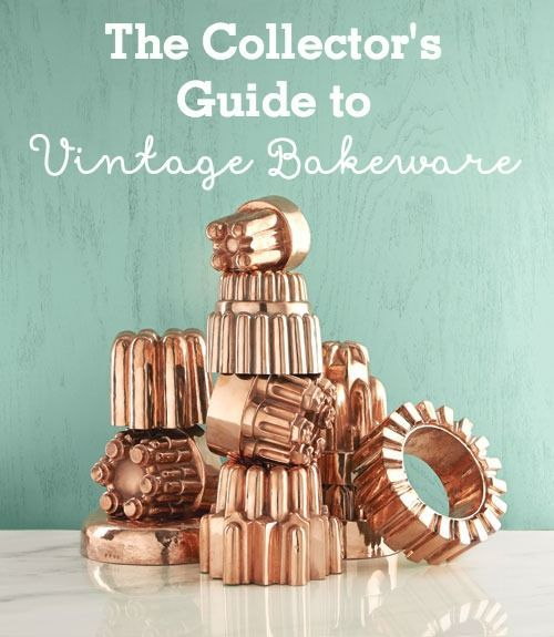 Whip up an impressive assortment of collectibles! From simple pie tins to extravagant copper pudding molds, these picks take the cake.
