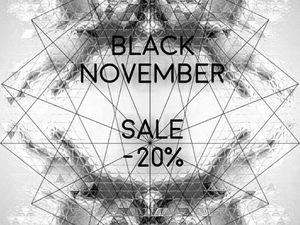 Чёрный Ноябрь со скидками -20%!. Ярмарка Мастеров - ручная работа, handmade.