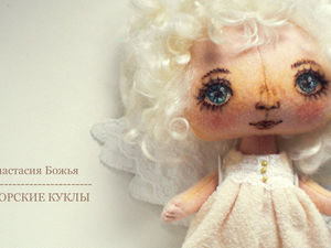 Фотографии и истории про новую мою куколку - Ангелочка!. Ярмарка Мастеров - ручная работа, handmade.