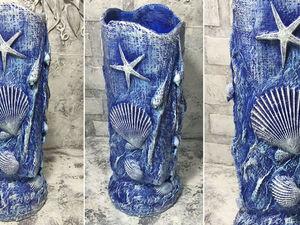 Делаем вазу в морском стиле: видео мастер-класс. Ярмарка Мастеров - ручная работа, handmade.