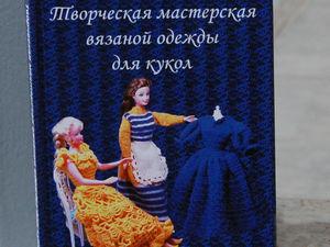 Видео мастер-класс: вяжем сарафанчик для куклы. Ярмарка Мастеров - ручная работа, handmade.